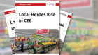 Local Heroes Rise in CEE